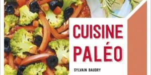La Cuisine Paléo: sortie en librairie de mon livre de recettes