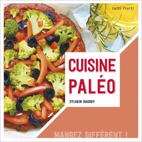 Livre de recettes paléolithique : la cuisine paléo