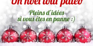 idées cadeaux de Noël paléo